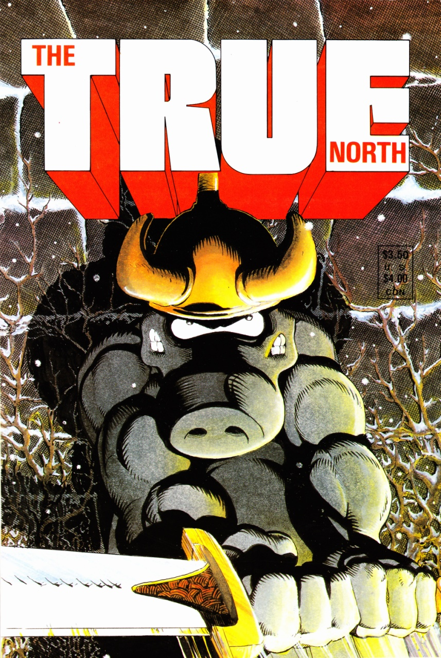 C:\Users\Robert\Documents\CARTOONING ILLUSTRATION ANIMATION\IMAGE COMIC BOOK COVERS\THE TRUE NORTH, 1988.jpg
