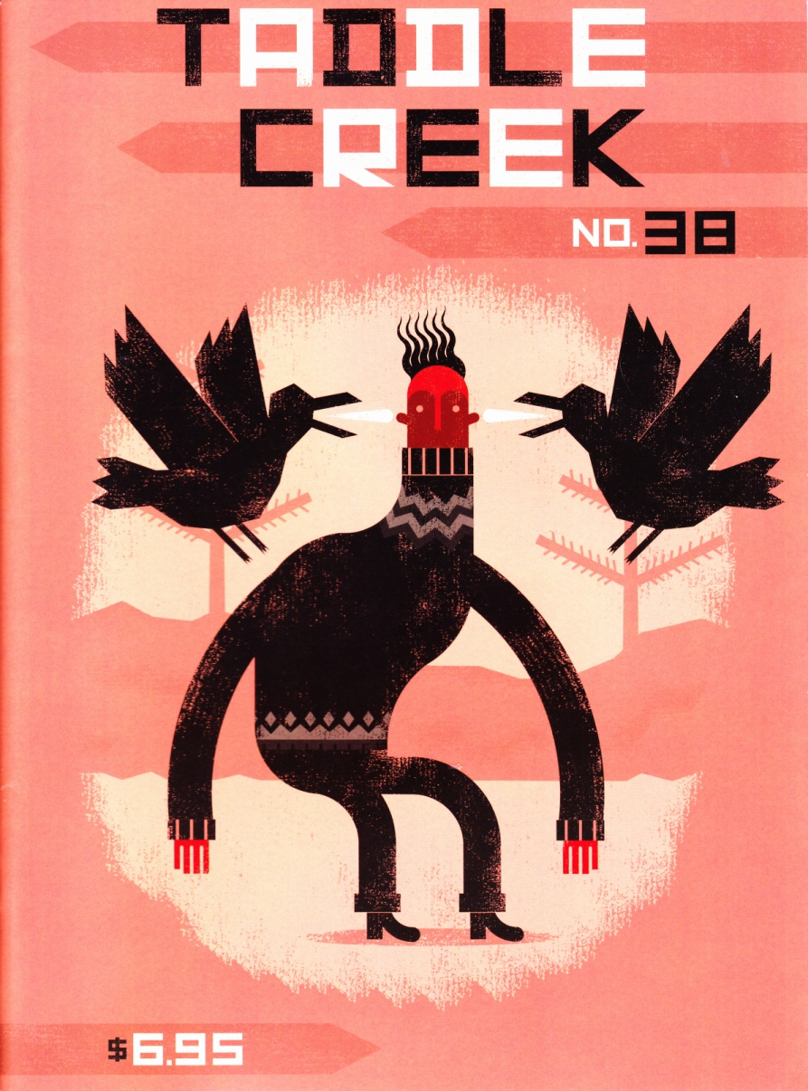 C:\Users\Robert\Documents\CARTOONING ILLUSTRATION ANIMATION\IMAGE COVER PERIODICAL\TADDLE CREEK 38, Winter 2016,17, fc.jpg