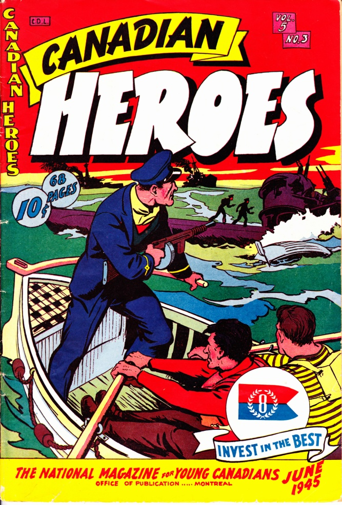 C:\Users\Robert\Documents\CARTOONING ILLUSTRATION ANIMATION\IMAGE COMIC BOOK COVERS\CANADIAN HEROES, 5-3, June 1945, fc.jpg