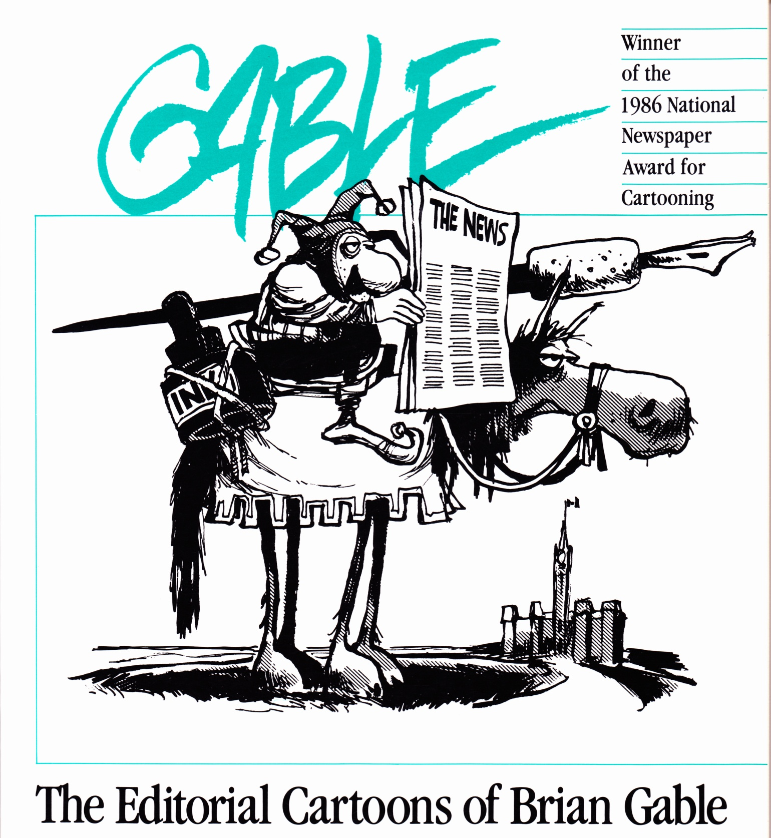 C:\Users\Robert\Documents\CARTOONING ILLUSTRATION ANIMATION\IMAGE BY CARTOONIST\G\GABLE Brian, Gable, The Editorial Cartoons, fc.jpg