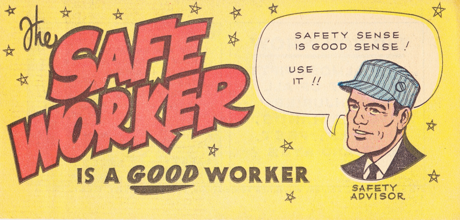 C:\Users\Robert\Documents\CARTOONING ILLUSTRATION ANIMATION\IMAGE COMIC BOOK COVERS\SAFE WORKER IS A GOOD WORKER, Ganes Productions Ltd..jpg