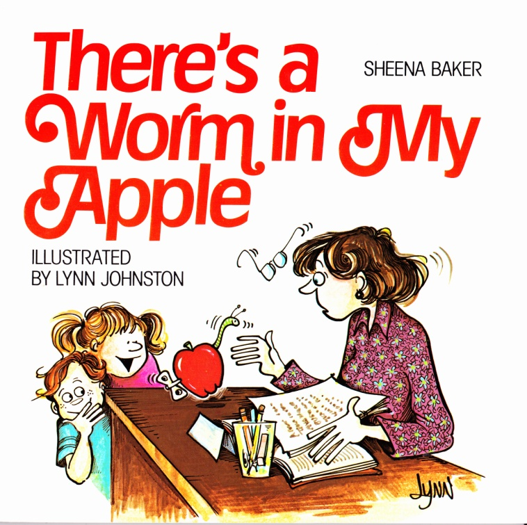 C:\Users\Robert\Documents\CARTOONING ILLUSTRATION ANIMATION\IMAGE BY CARTOONIST\J\JOHNSTON Lynn, There's a Worm in My Apple, 1985, fc.jpg