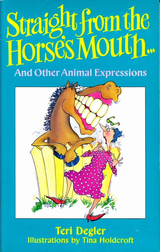C:\Users\Robert\Documents\CARTOONING ILLUSTRATION ANIMATION\IMAGE BY CARTOONIST\H\HOLDCRAFT Tina, Staight From The Horse's Mouth, 1989, fc.jpg