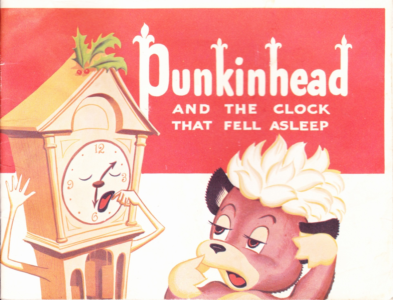 C:\Users\Robert\Documents\CARTOONING ILLUSTRATION ANIMATION\IMAGE CARTOON\IMAGE CARTOON P\PUNKINHEAD and the Clock that Fell Asleep.jpg