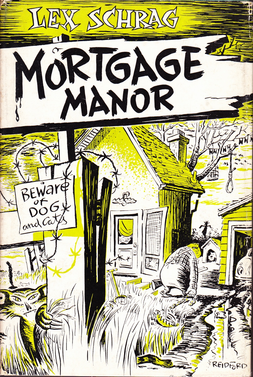 C:\Users\Robert\Documents\CANADIAN CARTOONING ILLUSTRATION and ANIMATION\IMAGE BY CARTOONIST OR ILLUS. R\REIDFORD J. G. Mortgage Manor dust jacket.jpg