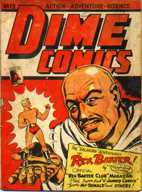 C:\Users\Robert\Documents\CARTOONING ILLUSTRATION ANIMATION\IMAGE CARTOON\IMAGE CARTOON R\REX BAXTER E. Good Dime Comics 1-13 cover.jpg