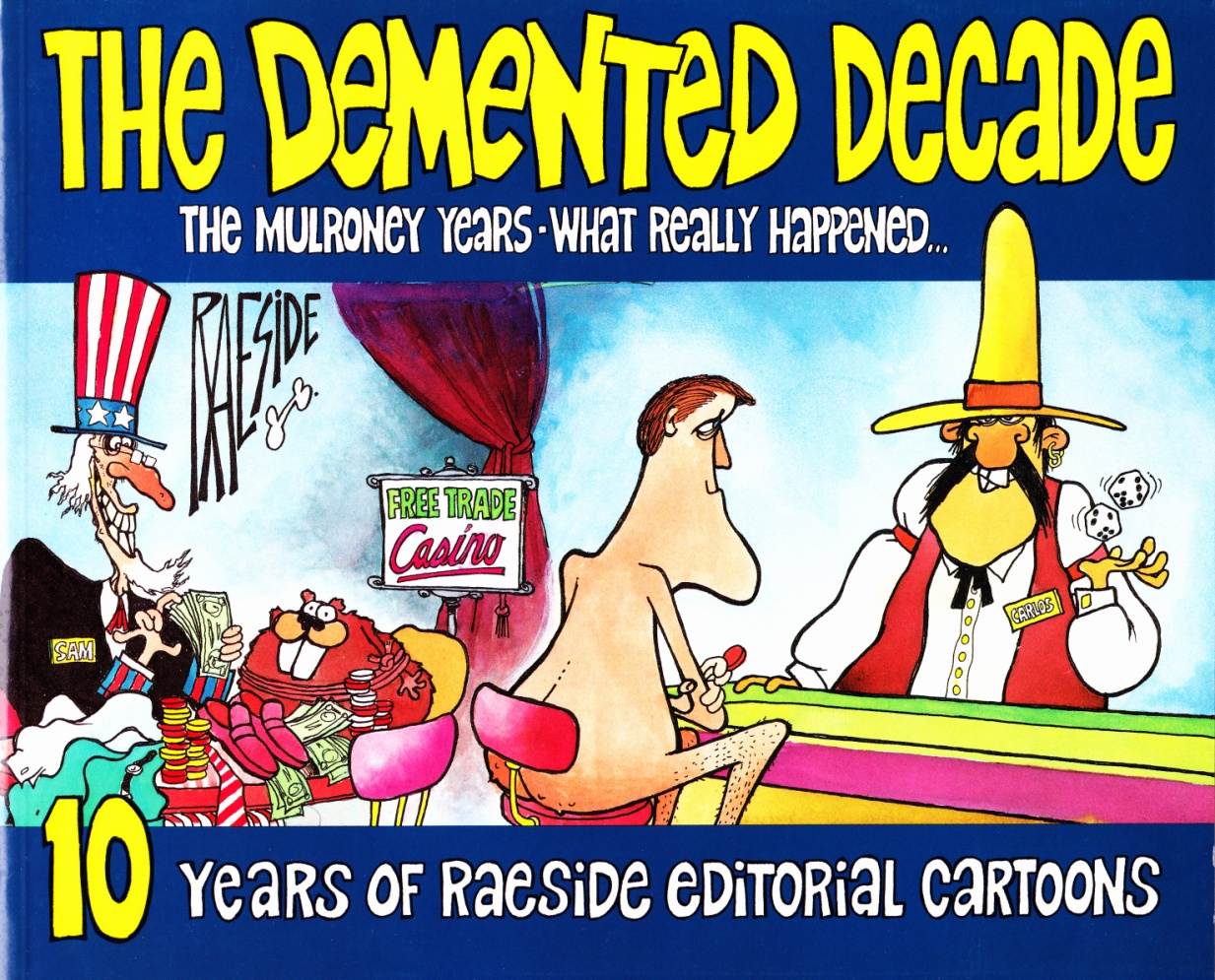 C:\Users\Robert\Documents\CARTOONING ILLUSTRATION ANIMATION\IMAGE BY CARTOONIST\R\RAESIDE, Adrian Demented Decade  front cover.jpg