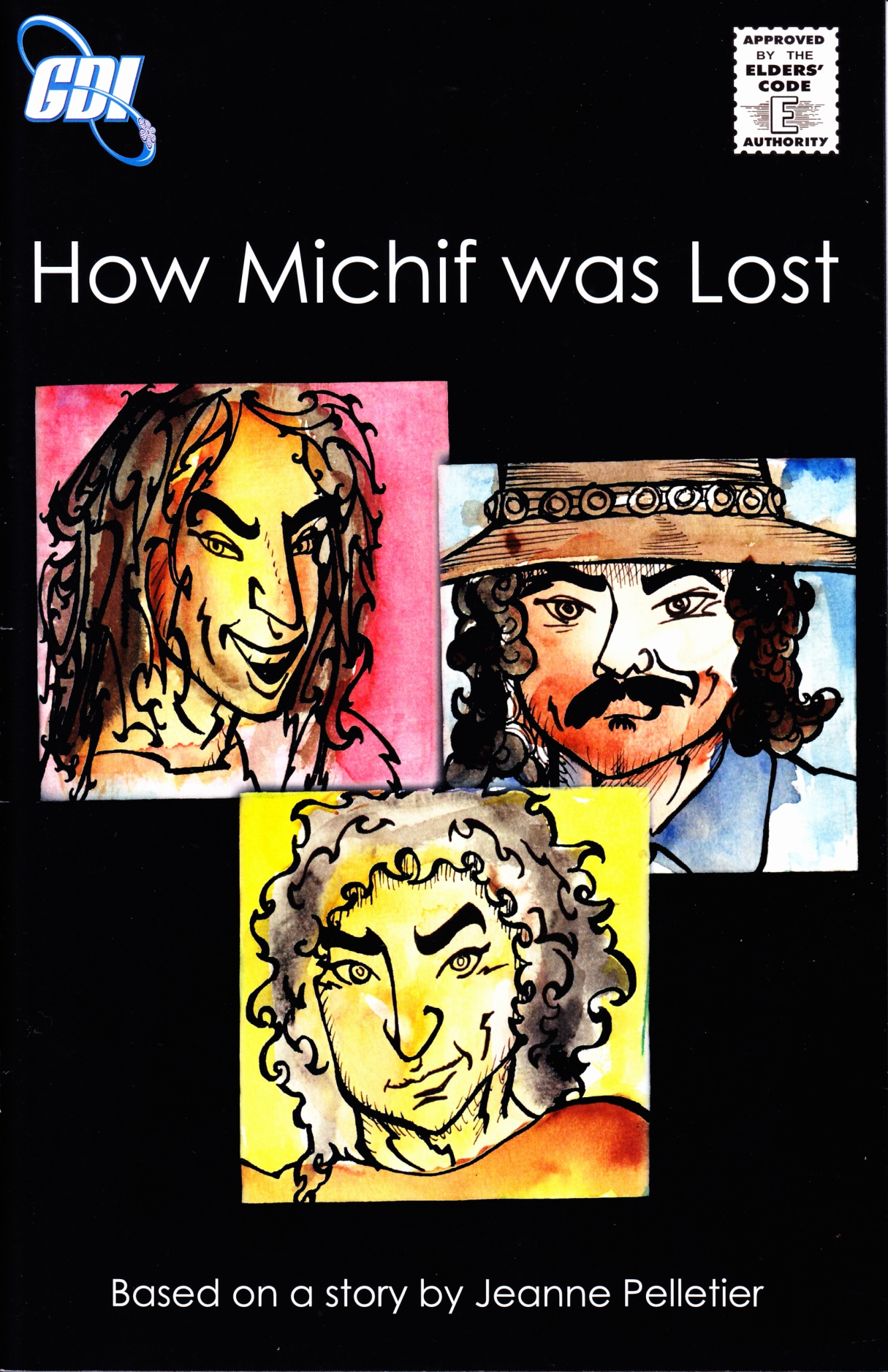 C:\Users\Robert\Documents\CARTOONING ILLUSTRATION ANIMATION\IMAGE COVER COMIC BOOK\HOW MICHIF WAS LOST, 2015, FC.jpg